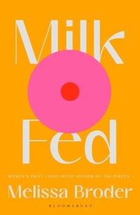 bokomslag Milk Fed