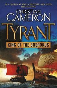 bokomslag Tyrant: King of the Bosporus