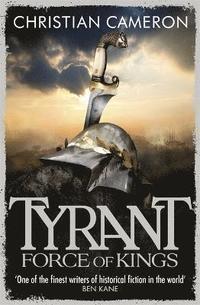 bokomslag Tyrant: Force of Kings