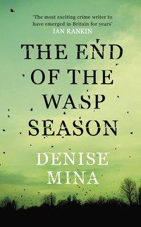 bokomslag The End of the Wasp Season
