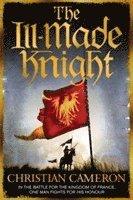bokomslag The Ill-Made Knight