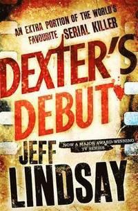 Dexter's Debut