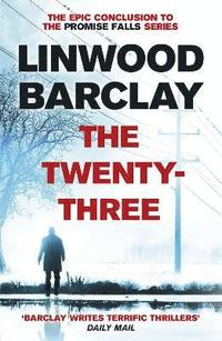 bokomslag The Twenty-Three: (Promise Falls Trilogy Book 3)