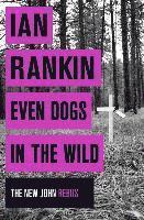 bokomslag Even Dogs in the Wild (TPB)