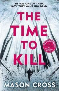 bokomslag The Time to Kill