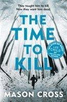 bokomslag Time to kill - carter blake book 3