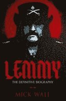 bokomslag Lemmy: The Definitive Biography