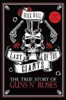 bokomslag Last of the Giants: The True Story of Guns N' Roses