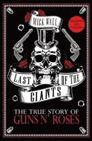 bokomslag Last of the Giants: The True Story of Guns N' Roses