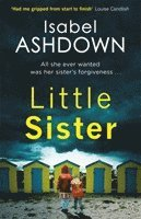 bokomslag Little Sister: The Twisty Psychological Thriller Everyone is Talking About