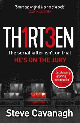 bokomslag Thirteen: The serial killer isn't on trial. He's on the jury