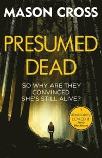 bokomslag Presumed Dead: Carter Blake Book 5