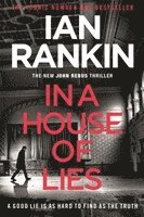 bokomslag In a House of Lies: The Brand New Rebus Thriller