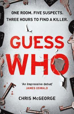 bokomslag Guess Who: ONE ROOM. FIVE SUSPECTS. THREE HOURS TO FIND A KILLER.