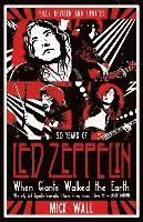 bokomslag When Giants Walked the Earth: A Biography Of Led Zeppelin