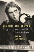 bokomslag Serving The Servant: Remembering Kurt Cobain