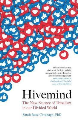 bokomslag Hivemind: The New Science of Tribalism in Our Divided World