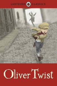 bokomslag Ladybird Classics: Oliver Twist