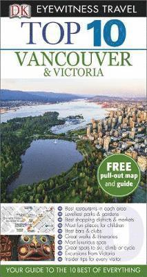 bokomslag DK Eyewitness Top 10 Travel Guide: Vancouver & Victoria