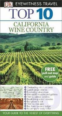bokomslag California Wine Country Top 10