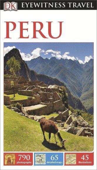 bokomslag DK Eyewitness Travel Guide: Peru
