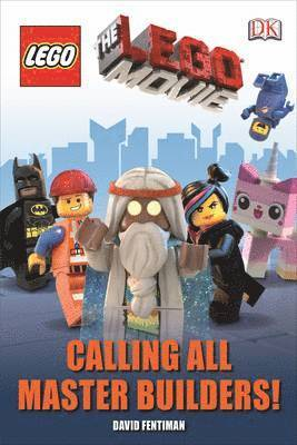 bokomslag The Lego Movie Calling All Master Builders!