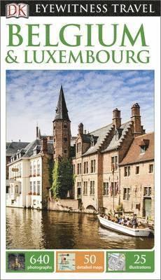 bokomslag DK Eyewitness Travel Guide: Belgium &; Luxembourg