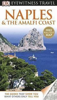 bokomslag DK Eyewitness Travel Guide: Naples & the Amalfi Coast