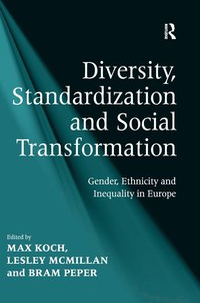 bokomslag Diversity, Standardization and Social Transformation
