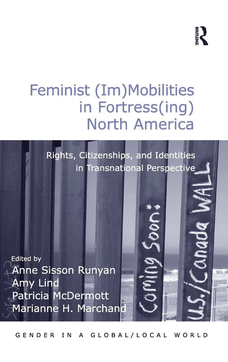 Feminist (Im)Mobilities in Fortress(ing) North America 1