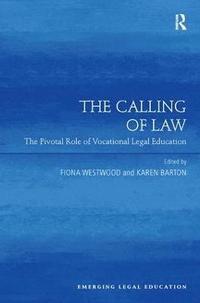 bokomslag The Calling of Law