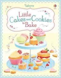 bokomslag Little Cakes and Cookies to Bake