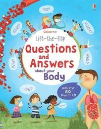 bokomslag Lift-the-flap Questions and Answers about your Body