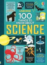 bokomslag 100 Things to Know About Science
