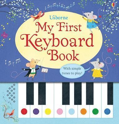 bokomslag My First Keyboard Book