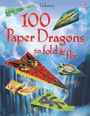 bokomslag 100 Paper Dragons to fold and fly