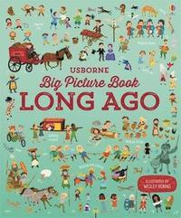bokomslag Big Picture Book of Long Ago