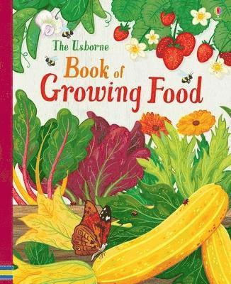 bokomslag The Usborne Book of Growing Food