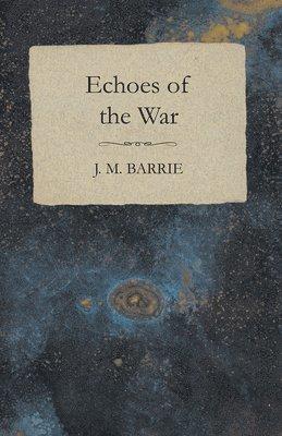 bokomslag Echoes Of The War