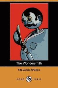 bokomslag The Wondersmith (Dodo Press)