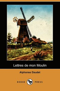 bokomslag Lettres de Mon Moulin (Dodo Press)