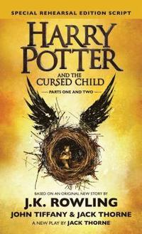 bokomslag Harry Potter and the Cursed Child: Parts 1 & 2, Special Rehearsal Edition Script