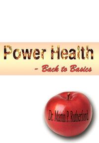bokomslag Power Health - Back to Basics