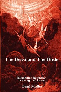 bokomslag The Beast and The Bride
