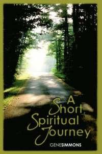 bokomslag A Short Spiritual Journey