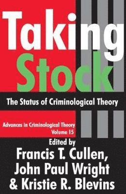 bokomslag Taking Stock: The Status of Criminological Theory