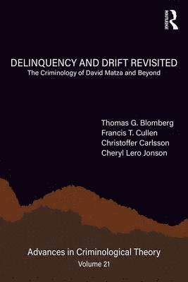 bokomslag Delinquency and Drift Revisited, Volume 21