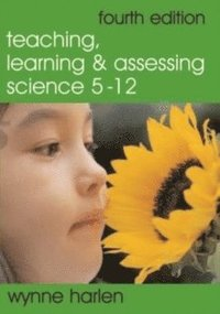 bokomslag Teaching, Learning and Assessing Science 5 - 12