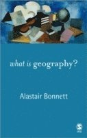 bokomslag What Is Geography?