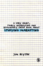 bokomslag A Very Short, Fairly Interesting and Reasonably Cheap Book about Studying Marketing